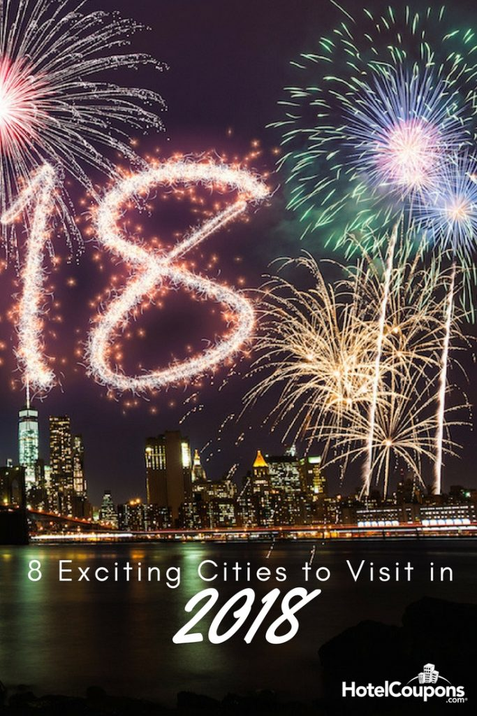 8 Exciting Cities to Visit in 2018 Pin